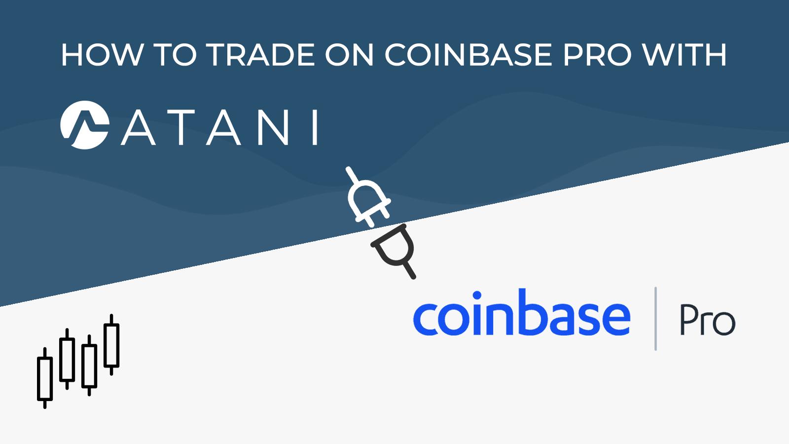 Coinbase Pro in Atani App