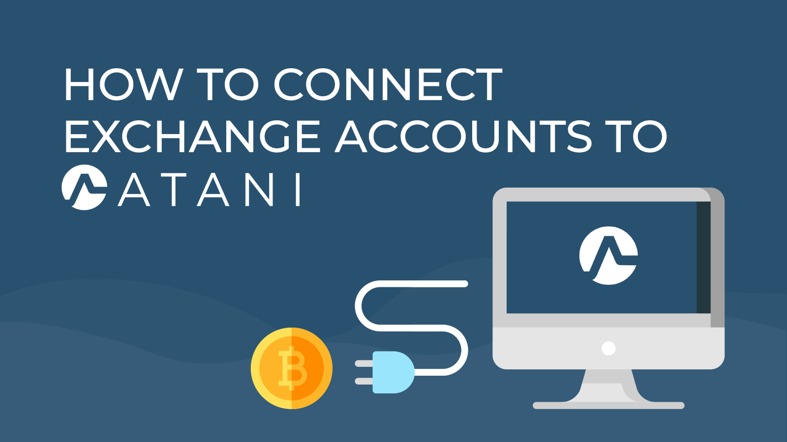 How to connect exchange account to Atani