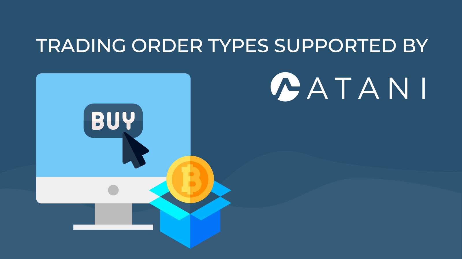 Trading order supported by Atani